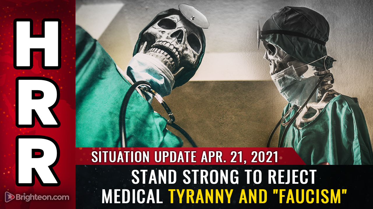 "April 21st: REJECT medical tyranny and ""Faucism"" or lose your freedom forever (and die as a medical experiment prisoner)"